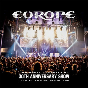 Рецензия: Europe – «The Final Countdown 30th Anniversary Show Live At The Roundhouse» *** (Слушать)